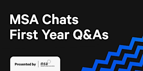 MSA Chats: First Year Q&A Edition tickets