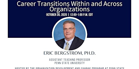 Webinar 7: Career Transitions Within and Across Organizations tickets