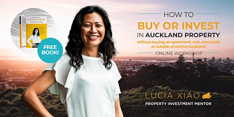 How to Buy or Invest in Auckland Property -  November 2020 tickets