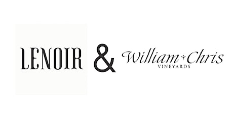 LENOIR + William Chris Virtual Wine Dinner for Two tickets
