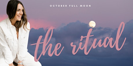 The Ritual | October Full Moon Online Healing Circle tickets