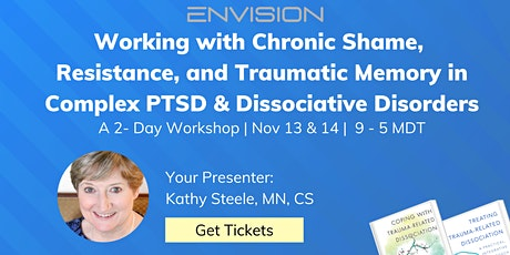 Working With Chronic Shame, Resistance, & Traumatic Memory in Complex PTSD tickets