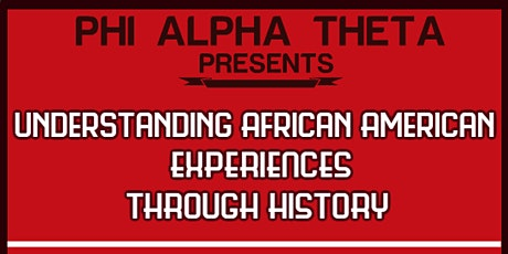 Understanding African American Experiences Through History tickets