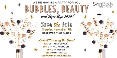 SkinBody Memphis Bubbles, Beauty and ByeBye 2020 Open House November 19th tickets
