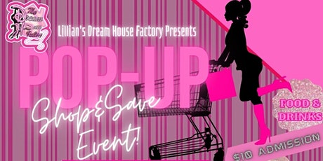 Lillian's Dream House Factory Pop-Up Shop & Save Event tickets