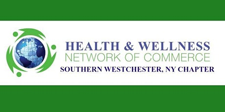Health & Wellness Network B2B/B2C Monthly Town Hall Westchester tickets