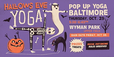 Hallows Eve Outdoor Yoga and Raffle with Pop Up Yoga Baltimore tickets