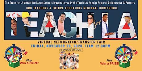 Teach for LA Virtual Workshop Series: Networking/Transfer Fair tickets