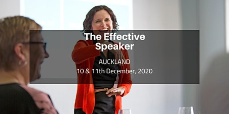 The Effective Speaker - Auckland  10 & 11th December, 2020 tickets