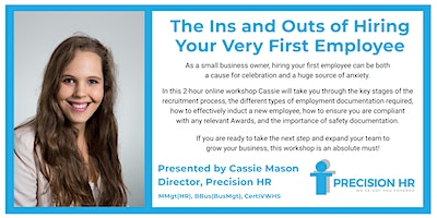 The Ins and Outs of Hiring Your Very First Employee