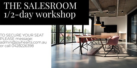 {ONLINE} The Salesroom 1/2 - day workshop  Sydney tickets