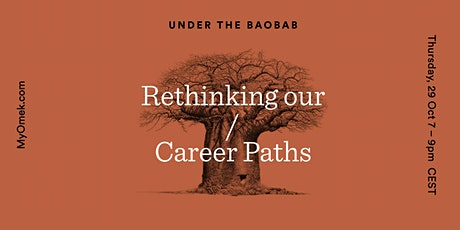 Under the Baobab: Rethinking our Career Paths tickets