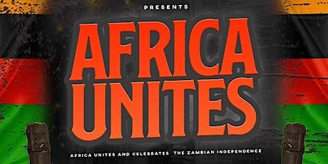 AFRICA Unites | ZAMBIAN Independence tickets