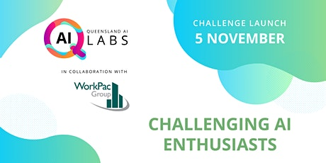 QLD AI Labs - WorkPac Challenge tickets