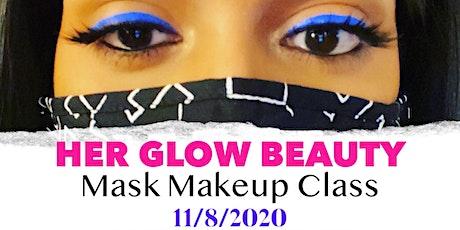HER GLOW BEAUTY - Mask Makeup Class tickets