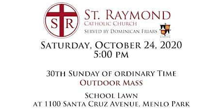 St. Raymond Outdoor Mass - Vigil - Saturday, October 24, 2020 5:00 pm tickets