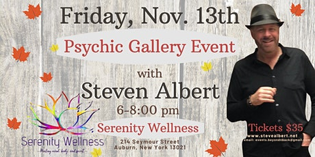 Steven Albert: Psychic Medium Gallery Event  Serenity 11/13 tickets