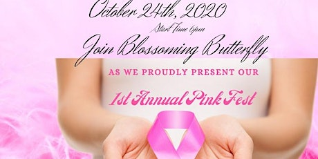 Blossoming Butterfly 1st Annual Pink Fest tickets