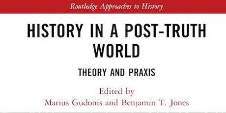 History in a Post-Truth World : Book Launch by Pr Frank Bongiorno tickets