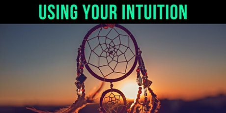 Using Your Intuitive Abilities Masterclass tickets