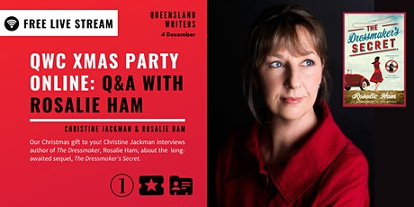 FREE  LIVE  STREAM: QWC Xmas Online: Q&A with Rosalie Ham tickets