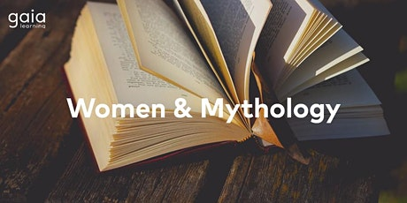 Women & Mythology Online Programme tickets