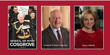 "General Sir Peter Cosgrove ""In Conversation"" with Sonya Feldhoff tickets"