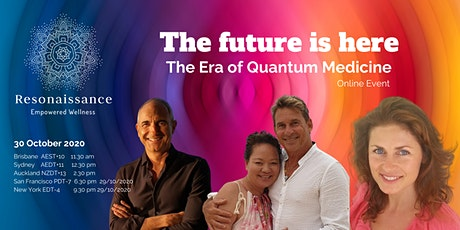 The future is here - The Era of Quantum Medicine tickets