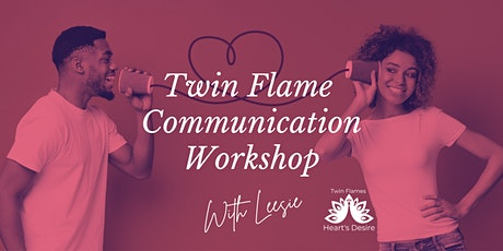 Twin Flame Communication Workshop 10/22, 5 PM tickets