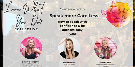 Speak More - Care Less November LWYD Collective Business Event tickets