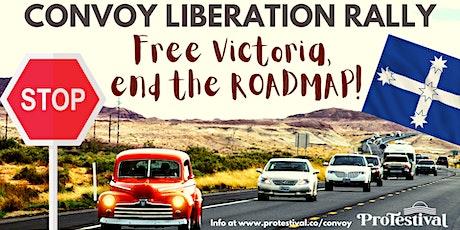 FREE VICTORIA, END THE ROADMAP - Regional Victoria Convoy tickets