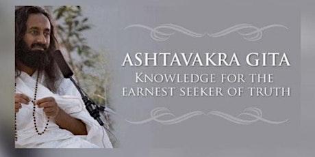 ASHTAVAKRA GITA  - Wisdom Series tickets