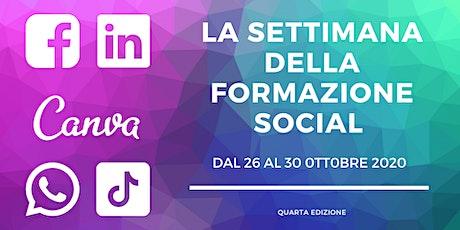 La Settimana della Formazione Social biglietti