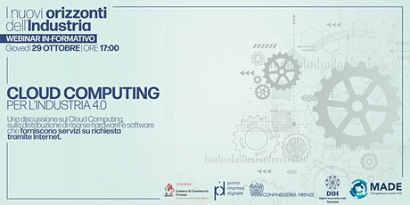I nuovi orizzonti dell'industria: Cloud Computing per l'Industria 4.0 biglietti