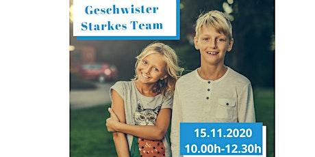Geschwister -Starkes Team Tickets