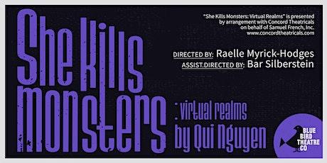 She Kills Monsters: Virtual Realms tickets