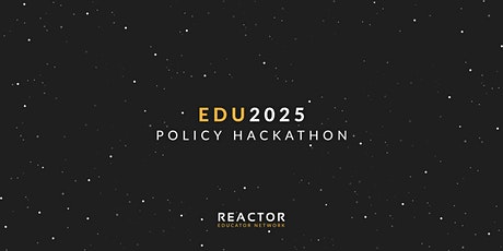 Edu2025 Policy Hackathon (Virtual) tickets
