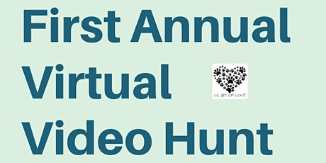Lil Bit Of Love's first annual virtual hunt tickets
