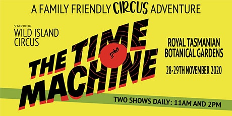 Wild Island  Circus Presents The Time Machine tickets