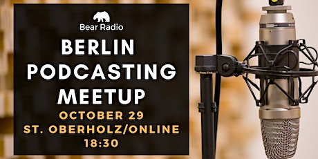 October Berlin Podcasting Meetup Tickets