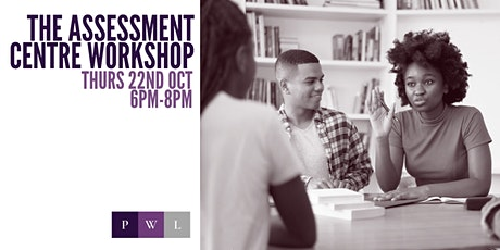 The Assessment Centre Workshop tickets