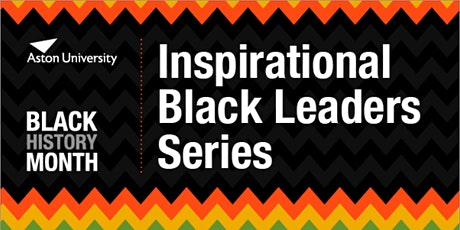 Inspirational Black Leaders featuring  Professor Vivian Crawford tickets