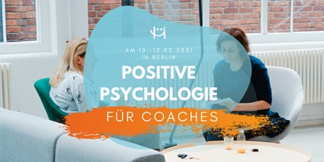 Positive Psychologie für Coaches (Februar 2021) Tickets