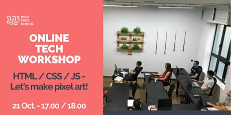 Online Tech Workshop - HTML/CSS/JS - Let's make pixel art!