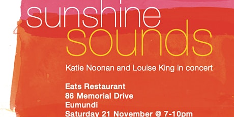 SUNSHINE SOUNDS - Katie Noonan and Louise King in concert tickets