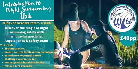 Introduction to Night Swimming (Usk) tickets
