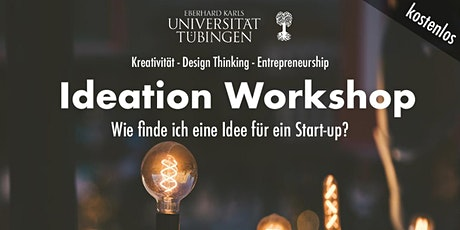 Ideation - Wie finde ich eine Idee für ein Start-up? Tickets