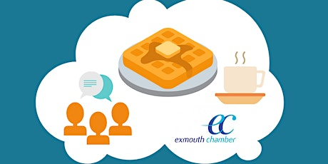 Exmouth Chamber 'Breakfast in the Cloud' Online Networking Event tickets