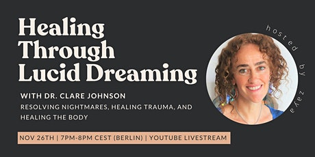 Healing Through Lucid Dreaming tickets