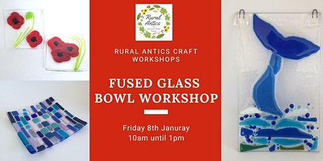 Fused Glass Bowl Workshop tickets